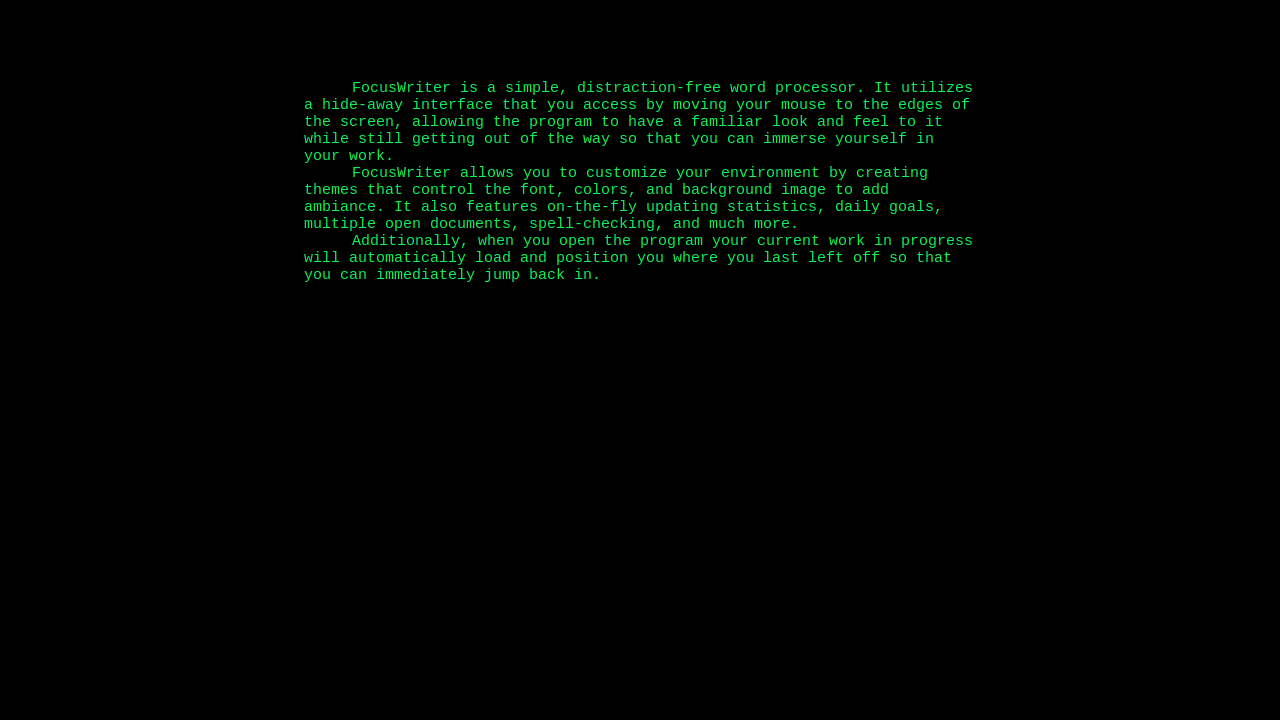 http://gottcode.org/focuswriter/screenshots/focuswriter_retro.png